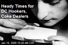Heady Times for DC Hookers, Coke Dealers