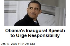 Obama's Inaugural Speech to Urge Responsibility