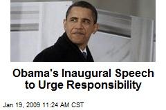 Obama's Inaugural Speech to Urge Responsibility