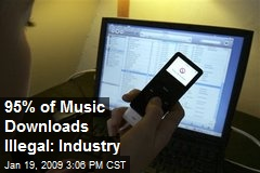 95% of Music Downloads Illegal: Industry
