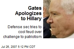Gates Apologizes to Hillary