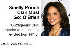 Smelly Pooch Clan Must Go: O'Brien
