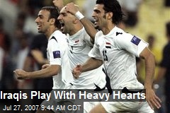 Iraqis Play With Heavy Hearts