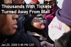 Thousands With Tickets Turned Away From Mall