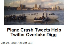Plane Crash Tweets Help Twitter Overtake Digg