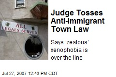 Judge Tosses Anti-immigrant Town Law