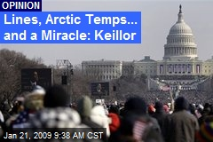 Lines, Arctic Temps... and a Miracle: Keillor