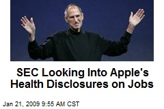 SEC Looking Into Apple's Health Disclosures on Jobs