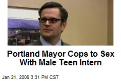 Portland Mayor Cops to Sex With Male Teen Intern