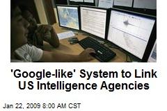 'Google-like' System to Link US Intelligence Agencies