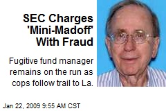 SEC Charges 'Mini-Madoff' With Fraud