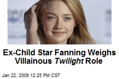 Ex-Child Star Fanning Weighs Villainous Twilight Role