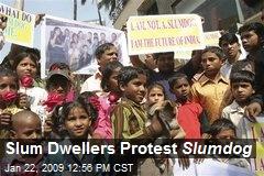 Slum Dwellers Protest Slumdog