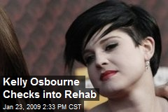 Kelly Osbourne Checks into Rehab