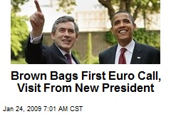Brown Bags First Euro Call, Visit From New President