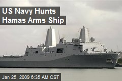 US Navy Hunts Hamas Arms Ship