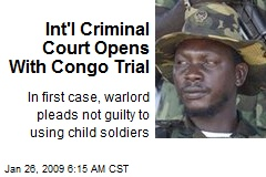 Int'l Criminal Court Opens With Congo Trial
