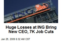 Huge Losses at ING Bring New CEO, 7K Job Cuts