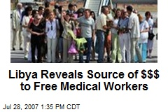 Libya Reveals Source of $$$ to Free Medical Workers