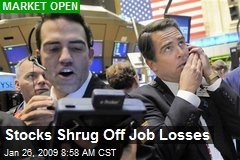 Stocks Shrug Off Job Losses