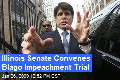 Illinois Senate Convenes Blago Impeachment Trial