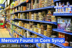 Mercury Found in Corn Syrup