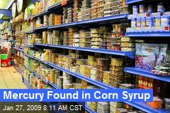 Mercury Found in Corn Syrup