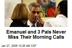 Emanuel and 3 Pals Never Miss Their Morning Calls