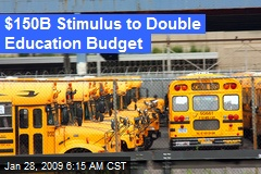 $150B Stimulus to Double Education Budget