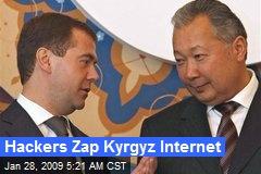 Hackers Zap Kyrgyz Internet