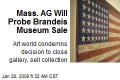 Mass. AG Will Probe Brandeis Museum Sale