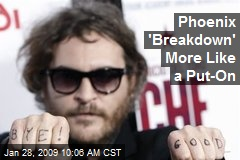 Phoenix 'Breakdown' More Like a Put-On