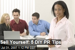 Sell Yourself: 5 DIY PR Tips