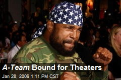 A-Team Bound for Theaters