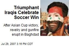 Triumphant Iraqis Celebrate Soccer Win