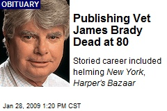 Publishing Vet James Brady Dead at 80