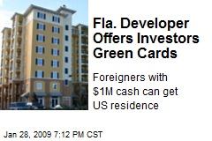 Fla. Developer Offers Investors Green Cards