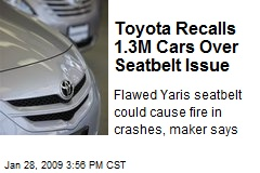 Toyota Recalls 1.3M Cars Over Seatbelt Issue