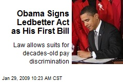Obama Signs Ledbetter Act as His First Bill