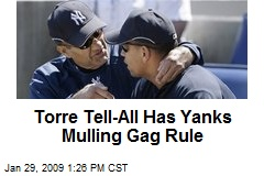 Torre Tell-All Has Yanks Mulling Gag Rule