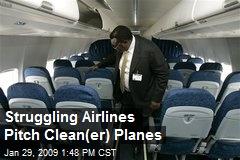 Struggling Airlines Pitch Clean(er) Planes