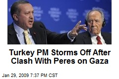 Turkey PM Storms Off After Clash With Peres on Gaza
