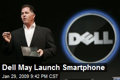 Dell May Launch Smartphone