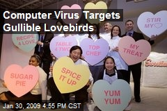 Computer Virus Targets Gullible Lovebirds