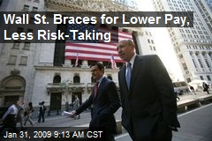 Wall St. Braces for Lower Pay, Less Risk-Taking