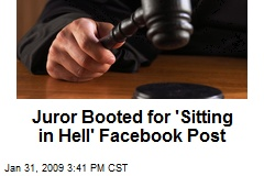 Juror Booted for 'Sitting in Hell' Facebook Post