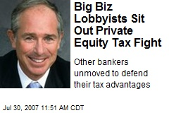 Big Biz Lobbyists Sit Out Private Equity Tax Fight