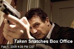 Taken Snatches Box Office