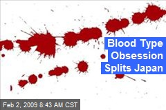 Blood Type Obsession Splits Japan