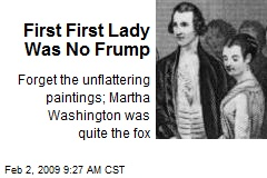 First First Lady Was No Frump